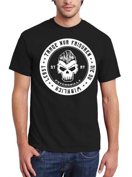 SUBCULTBILLY Stay Psychobilly TRAGE NUR FRISUREN DIE DU WIRKLICH LEBST! Herren T-Shirt