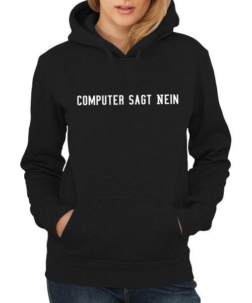-- Computer sagt nein -- Girls Kapuzenpullover