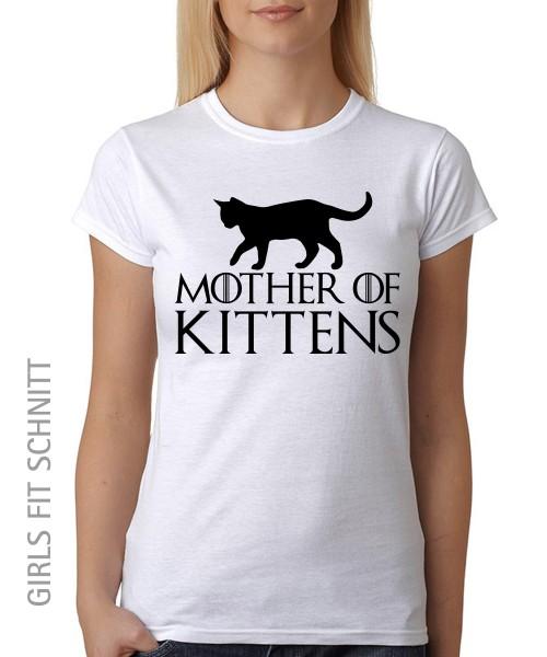 -- Mother of Kittens -- Girls T-Shirt auch im Unisex Schnitt