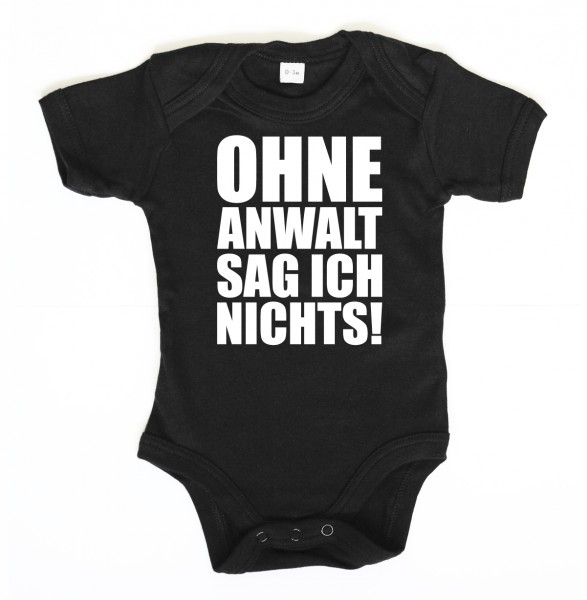 ::: OHNE ANWALT SAG ICH NICHTS! ::: Baby Body für Mädchen & Jungen