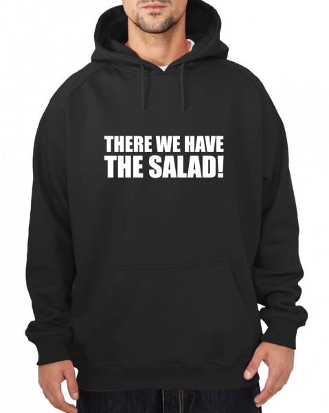 ::: THERE WE HAVE THE SALAD! ::: Hoodie Herren