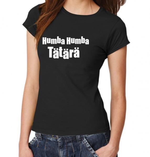 ::: HUMBA HUMBA TÄTÄRÄ ::: T-Shirt Damen
