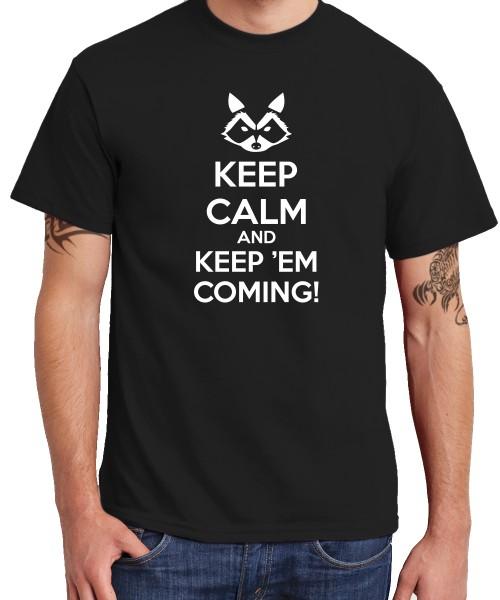 -- Keep calm and keep'em coming! -- Boys T-Shirt