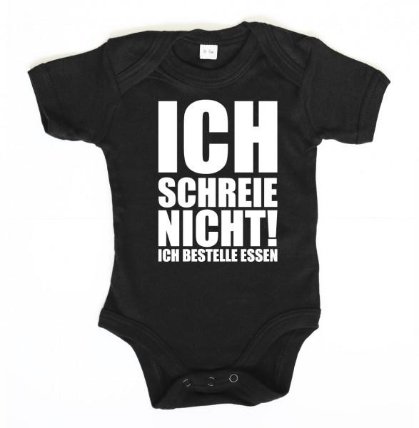 ::: ICH SCHREIE NICHT! ICH BESTELLE ESSEN! ::: Baby Body für Mädchen & Jungen