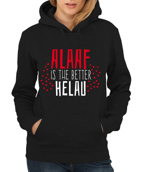 Alaaf_is_the_better_Helau_Schwarz_Girl_Hoodie.jpg
