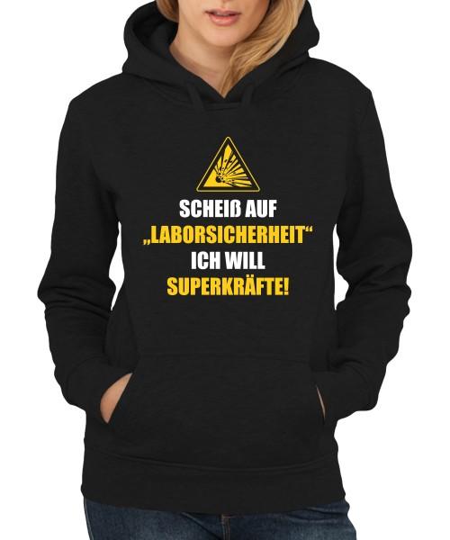 -- Scheiß auf Laborsicherheit -- Girls Kapuzenpullover