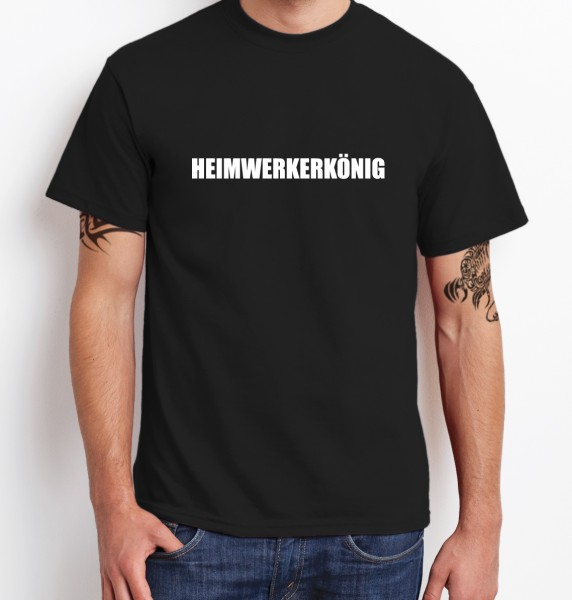::: HEIMWERKERKÖNIG ::: T-Shirt Herren