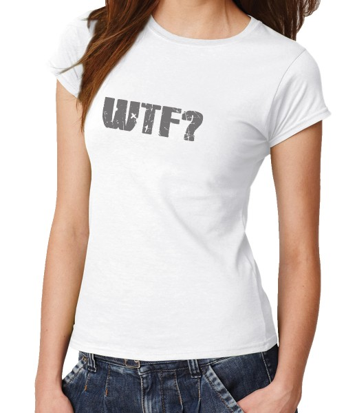 -- WTF -- Girls T-Shirt