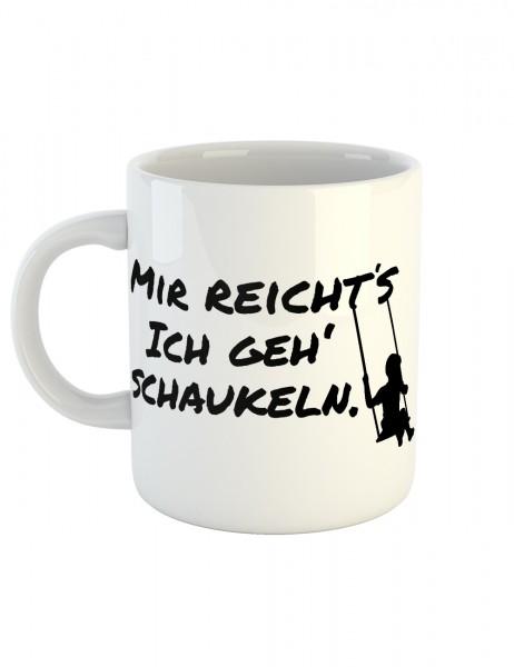 clothinx Kaffeetasse mit Aufdruck Mir Reicht's Ich Geh Schaukeln