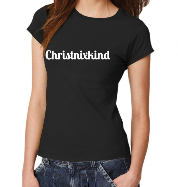::: CHRISTNIXKIND ::: T-Shirt Damen