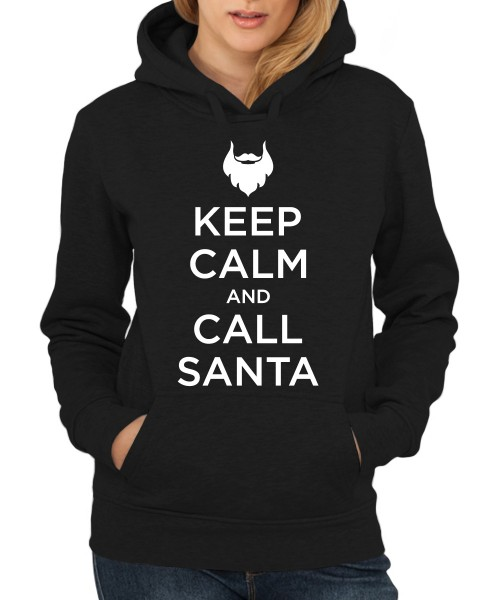 ::: KEEP CALM AND CALL SANTA ::: Hoodie ::: Damen