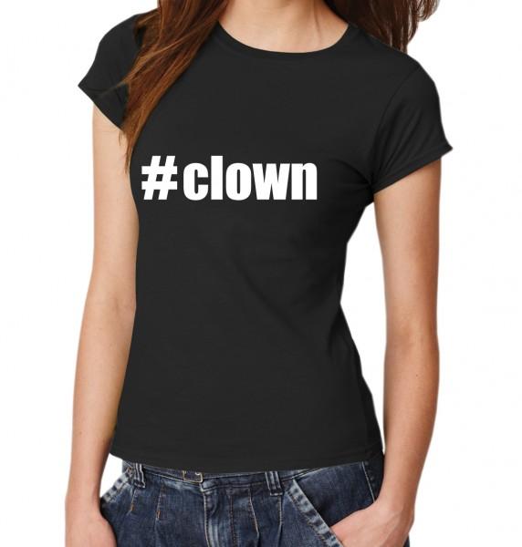 ::: #CLOWN ::: Damen T-Shirt