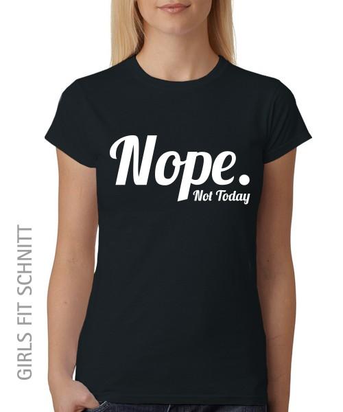 -- Nope -- Girls T-Shirt auch im Unisex Schnitt