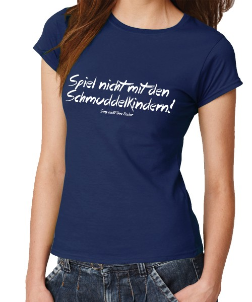 -- Schmuddelkinder -- Girls T-Shirt