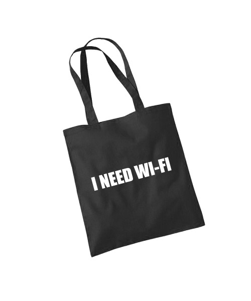 -- I need Wi-Fi -- Baumwolltasche