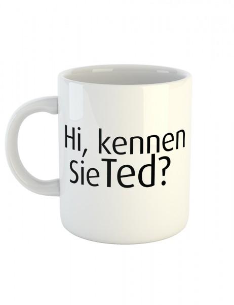 clothinx Kaffeetasse mit Aufdruck Hi Kennen Sie Ted