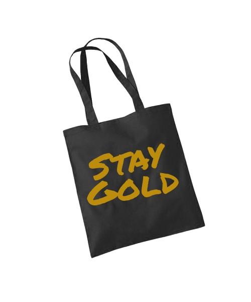-- Stay Gold -- Baumwolltasche