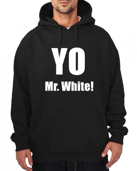 ::: YO MR. WHITE! ::: Hoodie ::: Herren