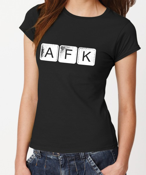 -- AFK Away From Keyboard -- Girls T-Shirt