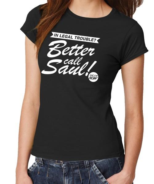 -- Better call Saul -- Girls T-Shirt