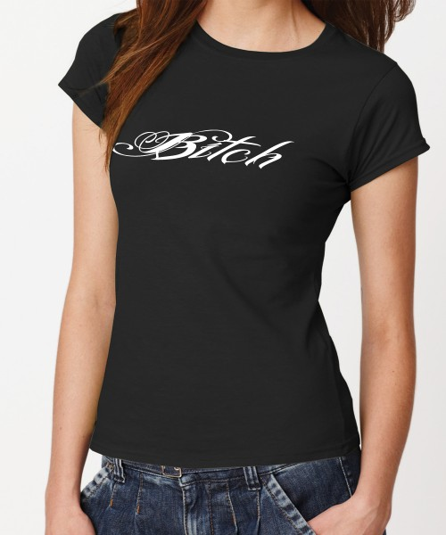 -- Bitch-- Girls T-Shirt