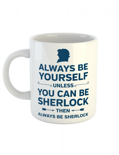 clothinx Kaffeetasse mit Aufdruck Always Be Sherlock