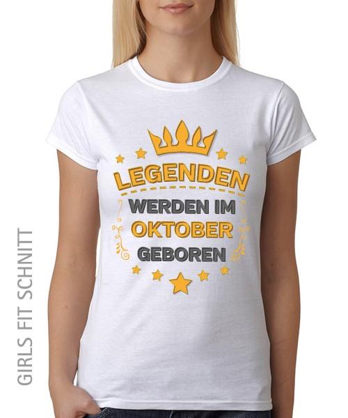 -- Legenden werden im Oktober geboren -- Girls T-Shirt auch im Unisex Schnitt