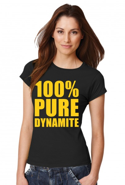 ::: 100% PURE DYNAMITE ::: Damen T-Shirt