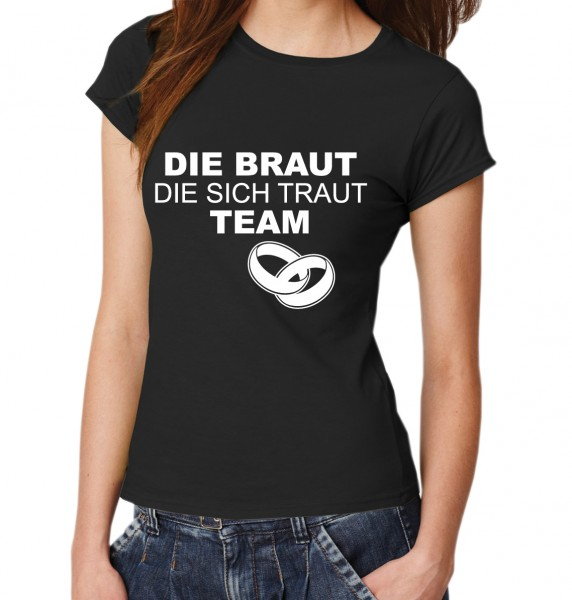 ::: DIE BRAUT DIE SICH TRAUT ::: Kombi T-Shirts Junggesellenabschied ::: Damen