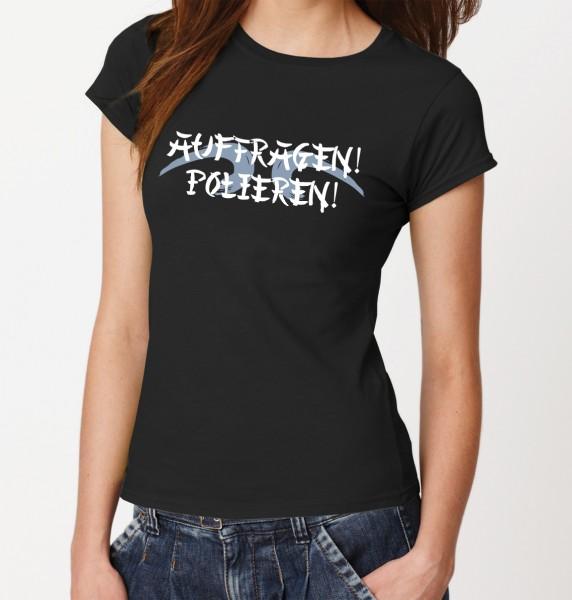 -- Auftragen! Polieren! -- Girls T-Shirt