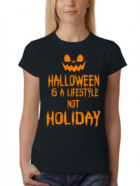 clothinx Damen T-Shirt Halloween Is A Lifestyle Not A Holiday
