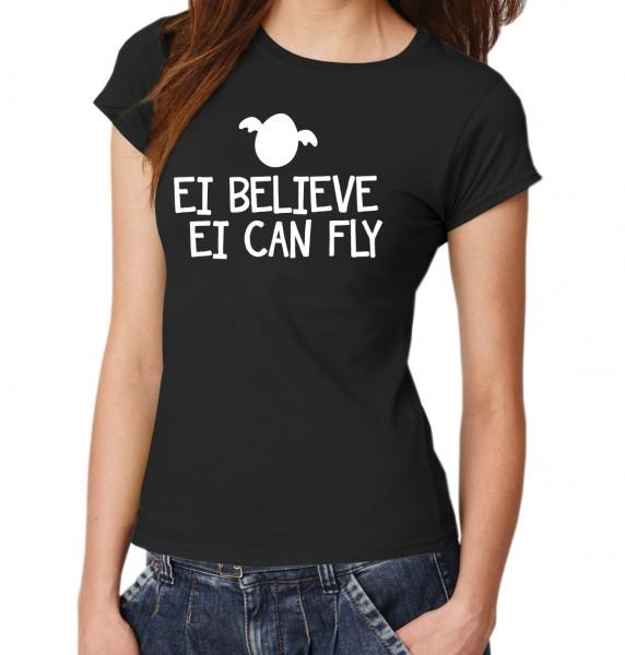 ::: EI BELIEVE ::: T-Shirt Damen