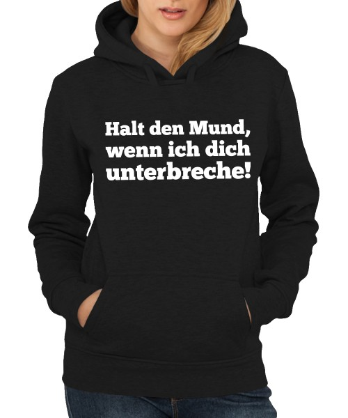 -- Halt den Mund! -- Girls Kapuzenpullover