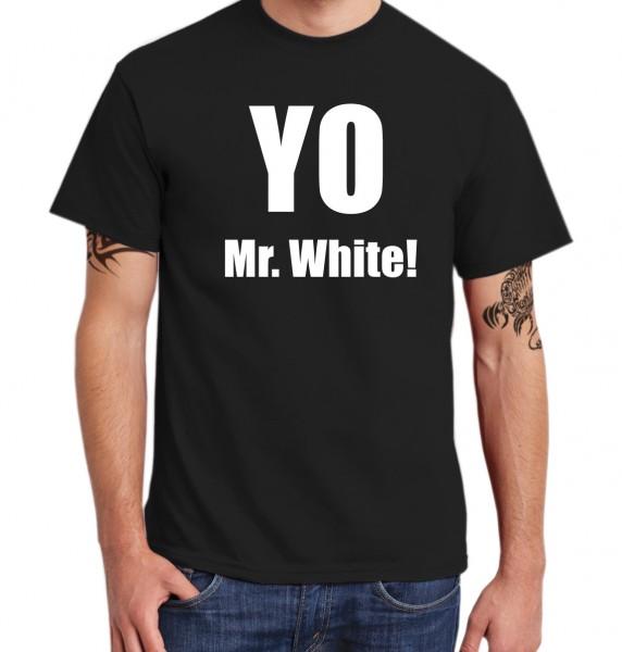 ::: YO MR. WHITE! ::: T-Shirt Herren