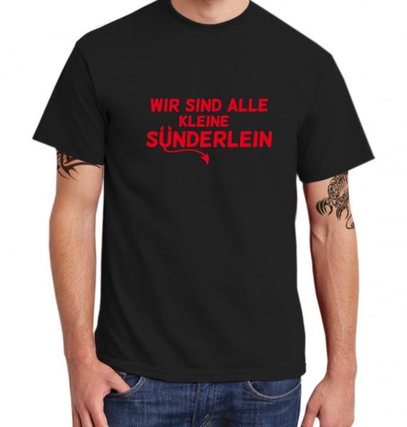 ::: WIR SIND ALLE KLEINE SÜNDERLEIN ::: T-Shirt Herren