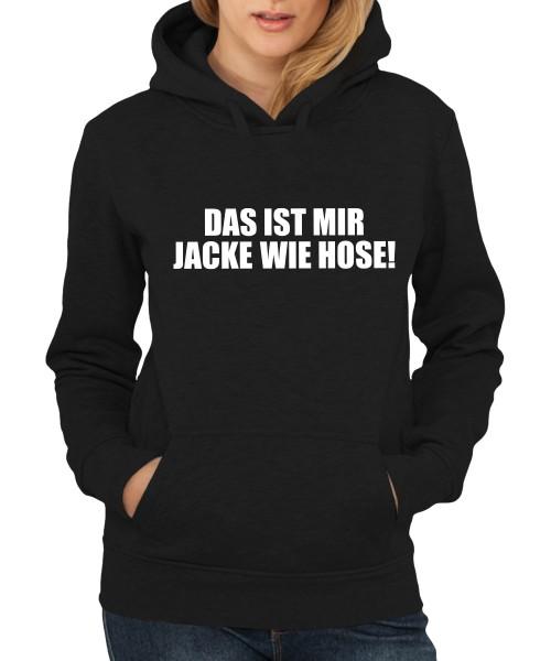 -- Das ist mir Jacke wie Hose -- Girls Kapuzenpullover