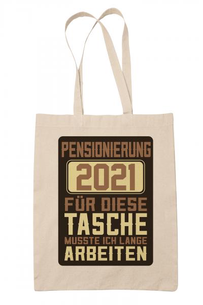 clothinx Pensionierung 2021 Stoff-Tasche mit Spruch ideal als Geschenk für Die Verabschiedung Pensio