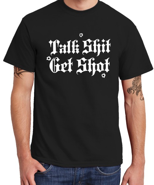 -- Talk Shit Get Shot -- Boys T-Shirt