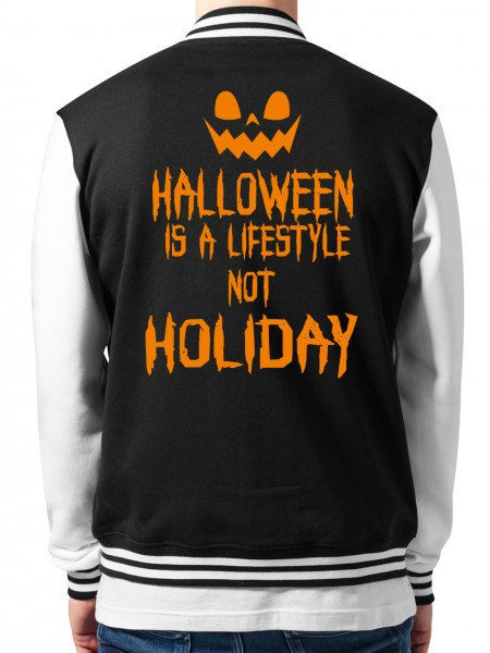 clothinx Collegejacke Unisex Halloween Is A Lifestyle Not A Holiday
