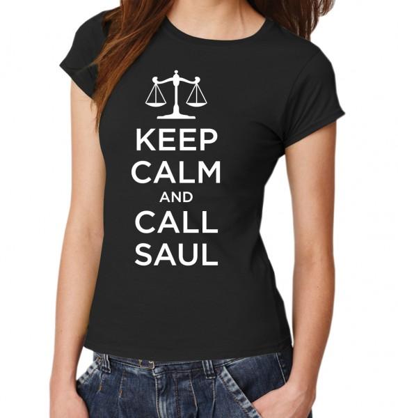 ::: KEEP CALM AND CALL SAUL ::: T-Shirt Damen
