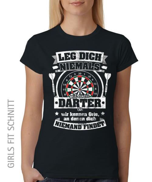 -- Leg dich niemals mit einem Darter an -- Girls T-Shirt auch im Unisex Schnitt