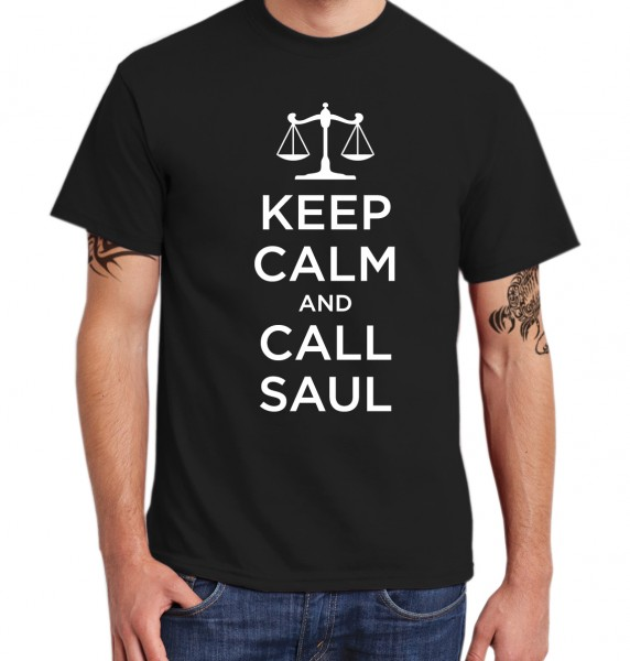 ::: KEEP CALM AND CALL SAUL ::: T-Shirt Herren