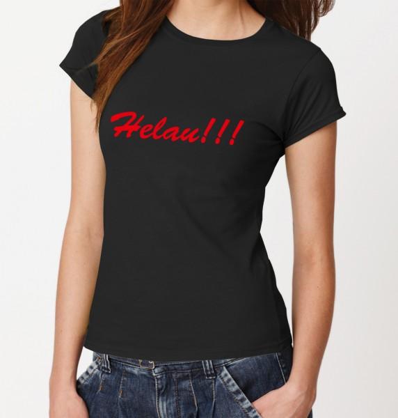 -- Helau!!! -- Girls T-Shirt