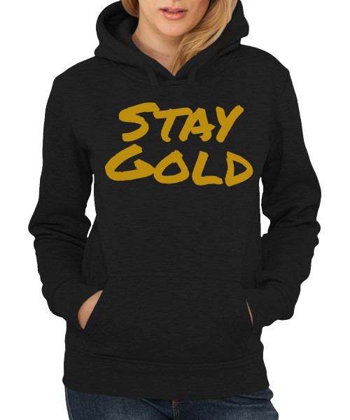 -- Stay Gold -- Girls Kapuzenpullover