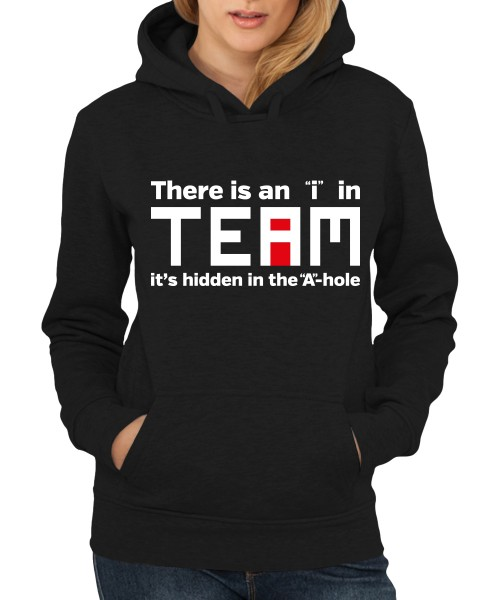 "-- There is an ""i"" in Team -- Girls Kapuzenpullover"