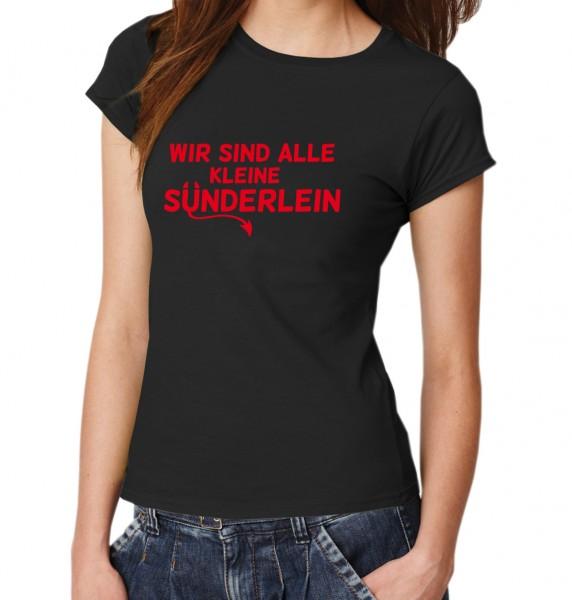 ::: WIR SIND ALLE KLEINE SÜNDERLEIN ::: T-Shirt Damen