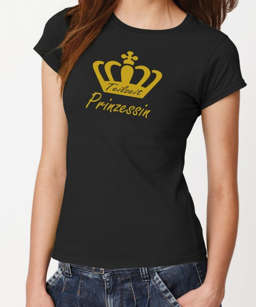 -- Teilzeit Prinzessin -- Girls T-Shirt, Motiv Gold