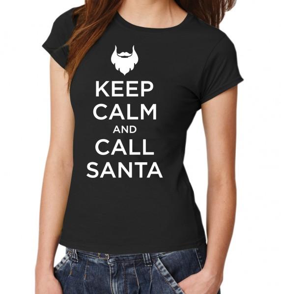 ::: KEEP CALM AND CALL SANTA ::: T-Shirt Damen