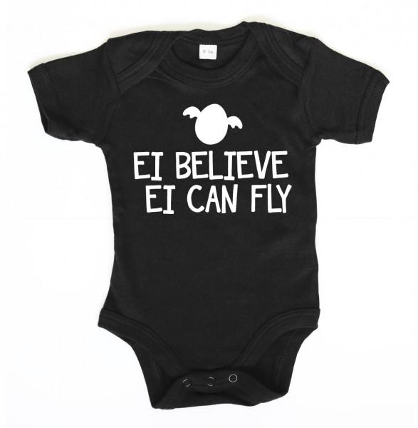 ::: EI BELIEVE I CAN FLY ::: Baby Body für Mädchen & Jungen