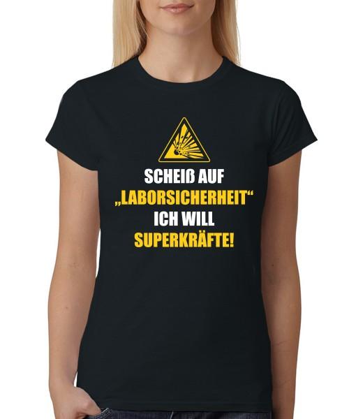 -- Scheiß auf Laborsicherheit -- Girls T-Shirt